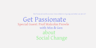 6th Feb 2012 7pm GMT – Social Change from the Financial and Economic Crisis with Prof MalcolmProwle