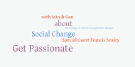 20th Feb 2012 7pm GMT – Social Change through public dialogue with Francis Sealey