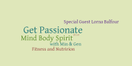 Mind, Body, Spirit: Fitness and Nutrition with Lorna Balfour